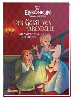 Disney Die Eiskönigin: Der Geist von Arendelle und andere neue Geschichten