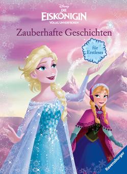 Disney Die Eiskönigin: Zauberhafte Geschichten für Erstleser von The Walt Disney Company, THiLO