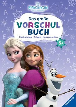 Disney Die Eiskönigin: Mein großes Vorschulbuch