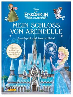 Disney Die Eiskönigin: Mein Schloss von Arendelle – Bastelspaß und Ausmalbilder!