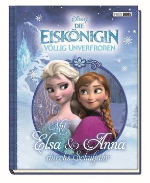 Disney Die Eiskönigin: Mit Elsa und Anna durchs Schuljahr von Hoffart,  Nicole