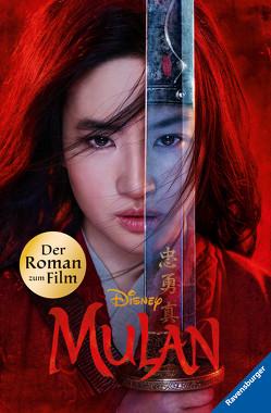Disney Mulan: Der Roman zum Film von The Walt Disney Company