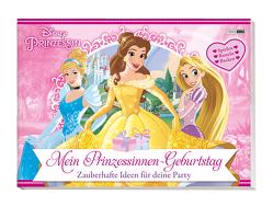 Disney Prinzessin: Mein Prinzessinnen-Geburtstag – Zauberhafte Ideen für deine Party von Panini