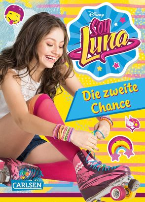 Disney Soy Luna: Soy Luna – Die zweite Chance von Disney Enterprises,  Inc.