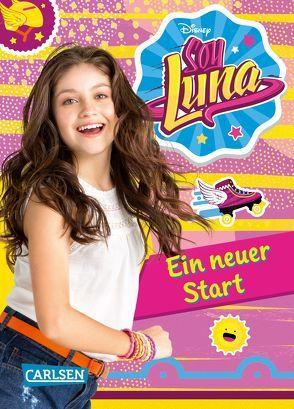 Disney Soy Luna: Soy Luna – Ein neuer Start von Disney Enterprises,  Inc.