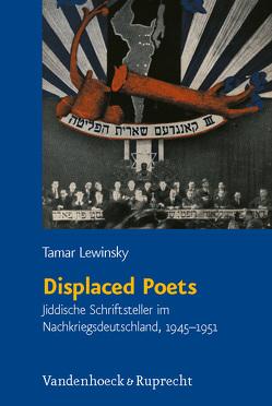 Displaced Poets von Lewinsky,  Tamar