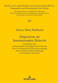 Disposition im Internationalen Erbrecht von Profehsner,  Valesca Tabea