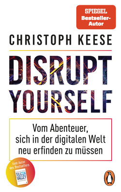 Disrupt Yourself von Keese,  Christoph