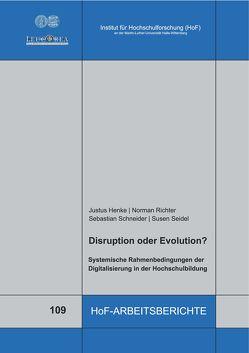 Disruption oder Evolution? von Henke,  Justus, Richter,  Norman, Schneider,  Sebastian, Seidel,  Susen