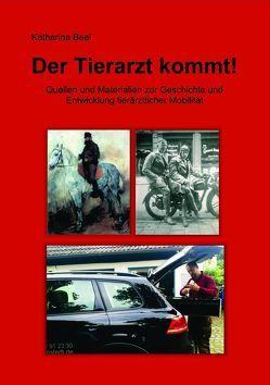 Dissertation: Der Tierarzt kommt! von Beel,  Katharina
