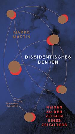 Dissidentisches Denken von Martin,  Marko
