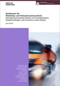Distribution für Marketing- und Verkaufsverantwortliche von Friebe,  Paul