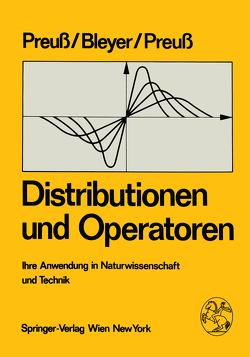 Distributionen und Operatoren von Bleyer,  A., Preuss,  H., Preuss,  W.
