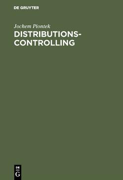 Distributionscontrolling von Piontek,  Jochem