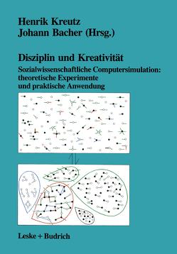 Disziplin und Kreativität von Bacher,  Johann, Kreutz,  Henrik