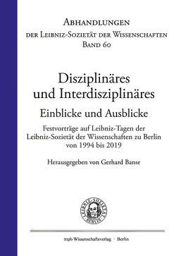 Disziplinäres und Interdisziplinäres. Einblicke und Ausblicke von Altvater,  Elmar, Banse,  Gerhard, Hecht,  Hartmut, Rapoport,  Tom
