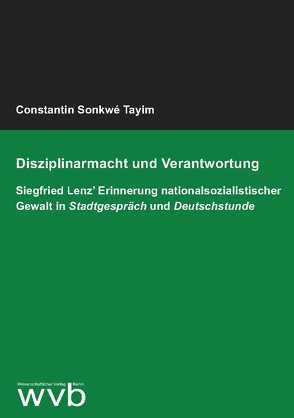 Disziplinarmacht und Verantwortung von Sonkwé Tayim,  Constantin