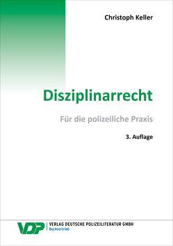Disziplinarrecht von Keller,  Christoph