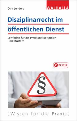Disziplinarrecht im öffentlichen Dienst von Lenders,  Dirk