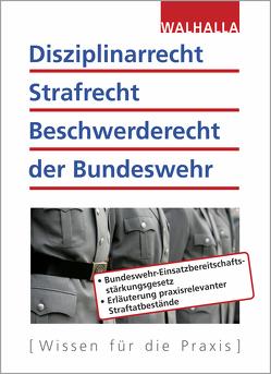 Disziplinarrecht, Strafrecht, Beschwerderecht der Bundeswehr von Fritzen,  Roland