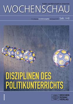 Disziplinen des Politikunterrichts von Achour,  Sabine, Debus,  Bernward, Debus,  Tessa, Massing,  Peter