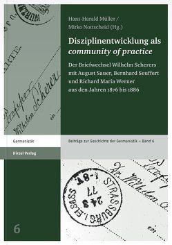 "Disziplinentwicklung als ""community of practice"" von Müller,  Hans-Harald, Nottscheid,  Mirko"