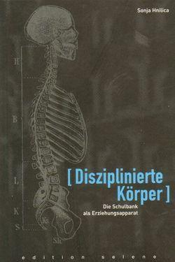 Disziplinierte Körper von Hnilica,  Sonja