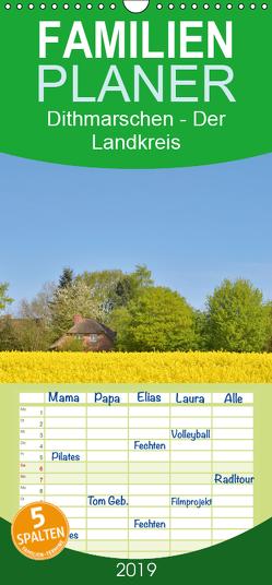 Dithmarschen – Der Landkreis – Familienplaner hoch (Wandkalender 2019 , 21 cm x 45 cm, hoch) von Kulartz,  Rainer
