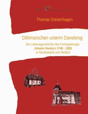 Dithmarschen unterm Danebrog von Giesenhagen,  Thomas