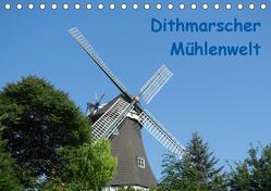 Dithmarscher Mühlenwelt (Tischkalender 2020 DIN A5 quer) von Fehske-Egbers,  Iris