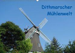 Dithmarscher Mühlenwelt (Wandkalender 2019 DIN A2 quer) von Fehske-Egbers,  Iris