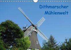Dithmarscher Mühlenwelt (Wandkalender 2019 DIN A4 quer) von Fehske-Egbers,  Iris