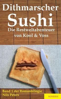Dithmarscher Sushi von Peters,  Nils