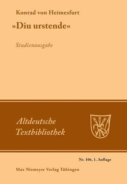 """""""Diu urstende"""" von Gärtner,  Kurt, Hoffmann,  Werner J., Konrad von Heimesfurt"""