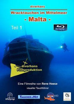 diverhans – Wracktauchen im Mittelmeer – Malta von Heese,  René, Hiersche,  Astrid