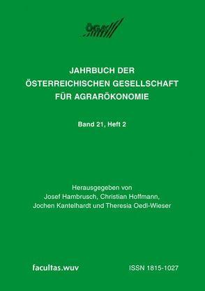 Diversifizierung versus Spezialisierung in der Agrar- und Ernährungswirtschaft von Hambrusch,  Josef, Hoffmann,  Christian, Kantelhardt,  Jochen, Oedl-Wieser,  Theresia