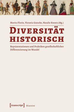 Diversität historisch von Florin,  Moritz, Gutsche,  Victoria, Krentz,  Natalie
