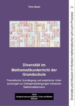 Diversität im Mathematikunterricht der Grundschule von Dexel,  Timo