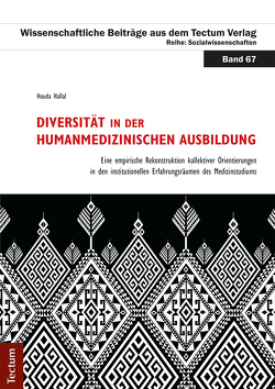 Diversität in der humanmedizinischen Ausbildung von Hallal,  Houda