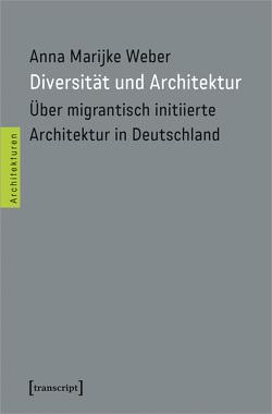 Diversität und Architektur von Weber,  Anna Marijke