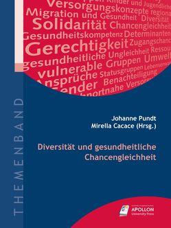 Diversität und gesundheitliche Chancengleichheit von Cacace,  Prof. Dr. Mirella, Pundt,  Prof. Dr. Johanne, Wagner,  Gert G
