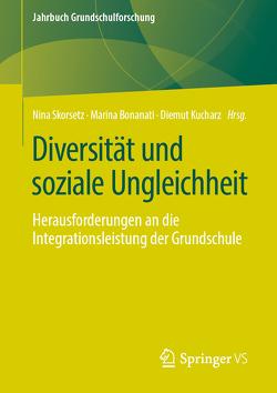 Diversität und soziale Ungleichheit von Bonanati,  Marina, Kucharz,  Diemut, Skorsetz,  Nina