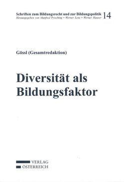 Diversität als Bildungsfaktor von Gössl,  Martin J., Hauser,  Werner, Lenz,  Werner, Prisching,  Manfred