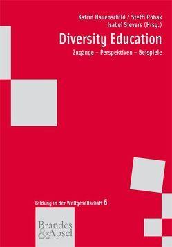 Diversity Education von Hauenschild,  Katrin, Robak,  Steffi, Sievers,  Isabel