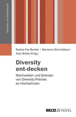 Diversity ent-decken von Bender,  Saskia-Fee, Schmidbaur,  Marianne, Wolde,  Anja