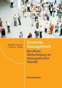 Diversity Management von Gessler,  Michael, Stübe,  Britta A