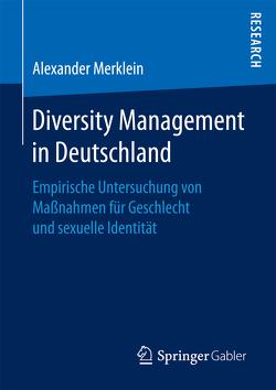 Diversity Management in Deutschland von Merklein,  Alexander