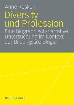 Diversity und Profession von Rosken,  Anne