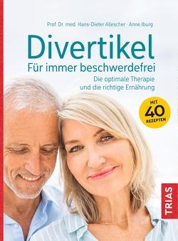Divertikel – Für immer beschwerdefrei von Allescher,  Hans-Dieter, Iburg,  Anne