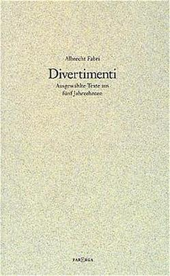 Divertimenti von Fabri,  Albrecht, Good,  Paul